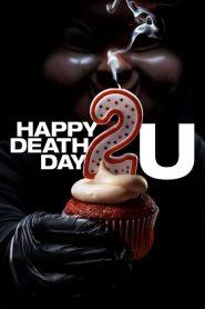 Happy Death Day 2U (2019) ျမန္မာစာတမ္းထိုး