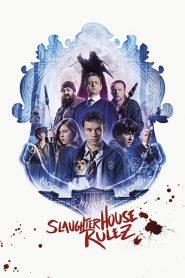 Slaughterhouse Rulez (2018) ျမန္မာစာတမ္းထိုး