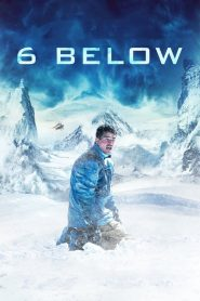 6 Below: Miracle on the Mountain (2017) ျမန္မာစာတန္းထုိး