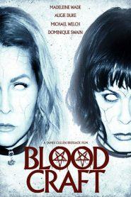 Blood Craft (2019) ????????????????