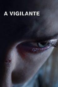 A Vigilante (2018) ျမန္မာစာတမ္းထိုး