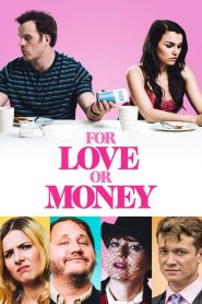 For Love or Money (2019) ????????????????