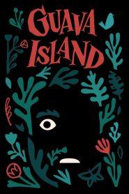 Guava Island (2019) ျမန္မာစာတမ္းထိုး