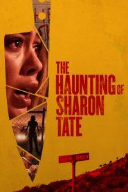 The Haunting of Sharon Tate (2019) ျမန္မာစာတမ္းထိုး