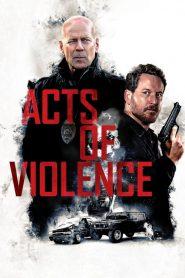 Acts of Violence (2018) ျမန္မာစာတန္းထုိး