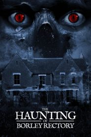 The Haunting of Borley Rectory