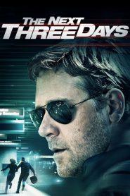 The Next Three Days (2010) ျမန္မာစာတန္းထုိး