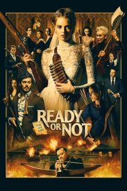 Ready or Not (2019) မြန်မာစာတန်းထိုး