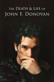 The Death & Life of John F. Donovan 2018