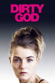 Dirty God (2019)
