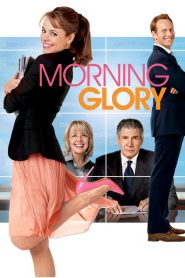 Morning Glory ( 2010 )